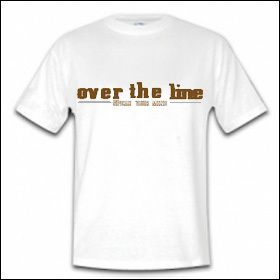 Over The Line - Speak Your Mind Shirt
