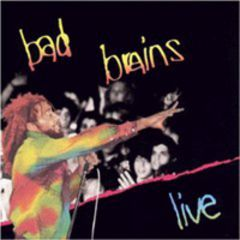 Bad Brains - Live LP