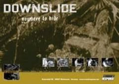 Downslide - Nowhere To Hide Poster