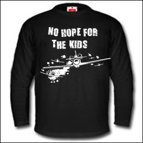 No Hope For The Kids - Longsleeve