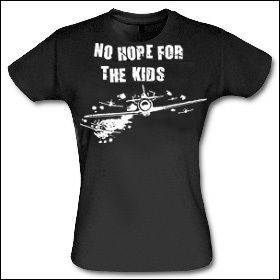 No Hope For The Kids - Girlie Shirt