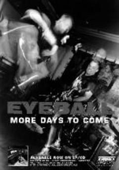 Eyeball - More Days To Come Poster