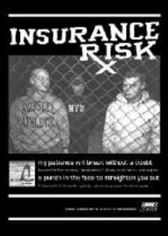 Insurance Risk - How Much More Poster