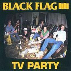 Black Flag - TV Party 7