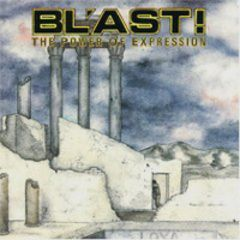Bl'ast - The Power Of Expression CD