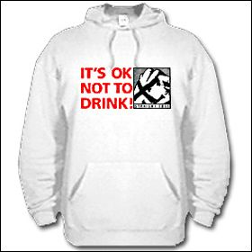 It's Okay Not To Drink - Hooded Sweater