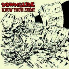 Downslide/ Know Your Enemy 7