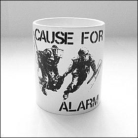 Cause For Alarm - Tasse