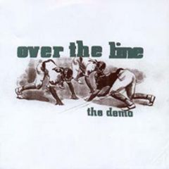 Over The Line - The Demo 7