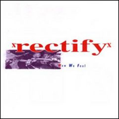 Rectify - How We Feel 7