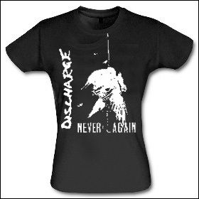 Discharge - Never Again Girlie Shirt