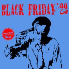Black Friday '29 - Blackout 7
