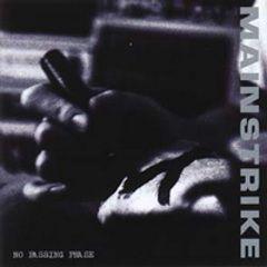 Mainstrike - No Passing Phase LP
