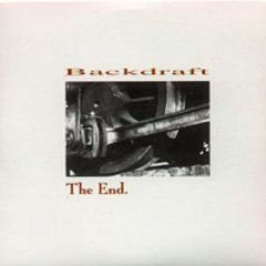 Backdraft - The End MCD