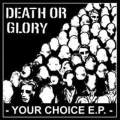 Death Or Glory - Your Choice MCD