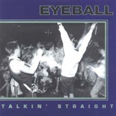 Eyeball - Talkin' Straight MCD