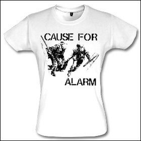 Cause For Alarm - Girlie Shirt