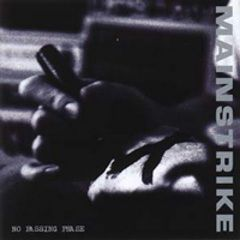 Mainstrike - No Passing Phase CD