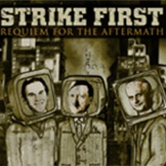 Strike First - Requiem For The Aftermath CD