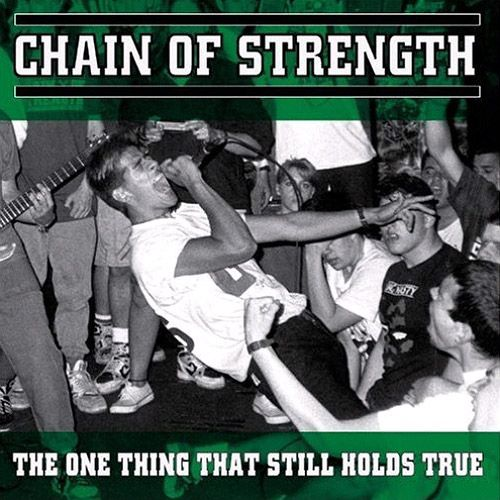 Chain Of Strength - The One Thing That Still... LP