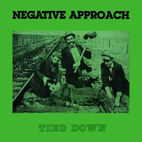 Negative Approach - Tied Down LP