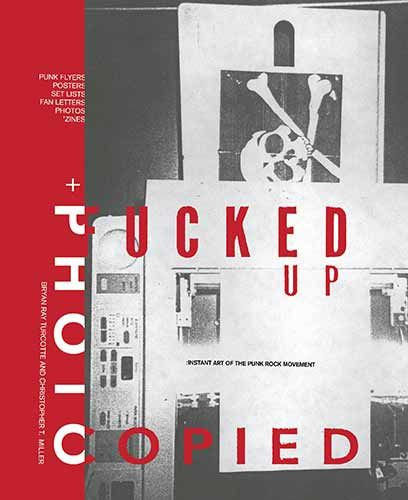 Fucked Up & Photocopied Buch (Hardcover)