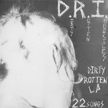 DRI - Dirty Rotten LP