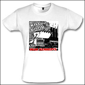 Dead Kennedys - Kill The Poor Girlie Shirt