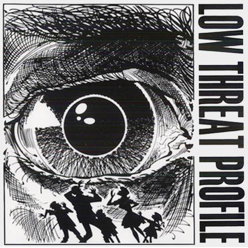 Low Threat Profile - s/t LP