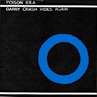 Poison Idea - Darby Crash & Record Collectors LP