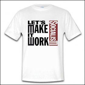 Let's Make It Work - Shirt