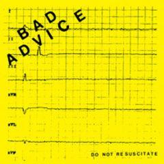 Bad Advice - Do Not Recuscitate 7