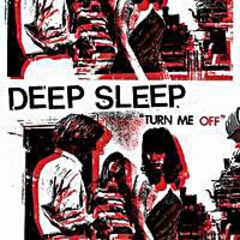 Deep Sleep - Turn Me Off LP (US Pressung)