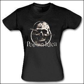 Poison Idea - Skull Girlie Shirt