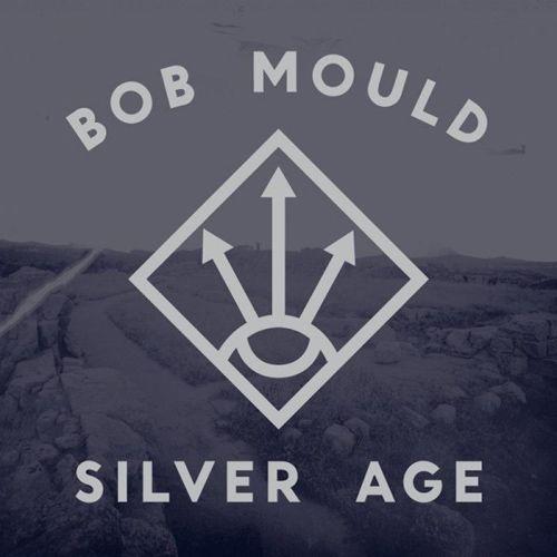 Bob Mould - Silver Age LP