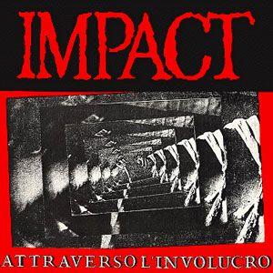 Impact - Attraverso L'involucro LP