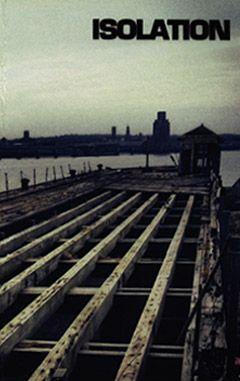 Isolation - 2013 Demo