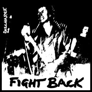 Discharge - Fight Back Aufnäher