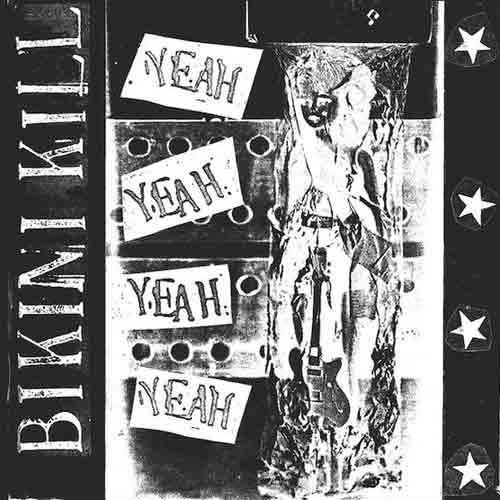 Bikini Kill - Yeah Yeah Yeah LP