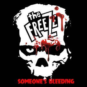 Freeze - Someones Bleeding 7
