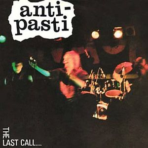 Anti-Pasti - The Last Call LP
