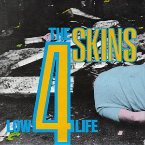 4 Skins - Low Life LP