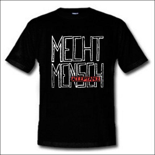 Mecht Mensch - Acceptance Shirt