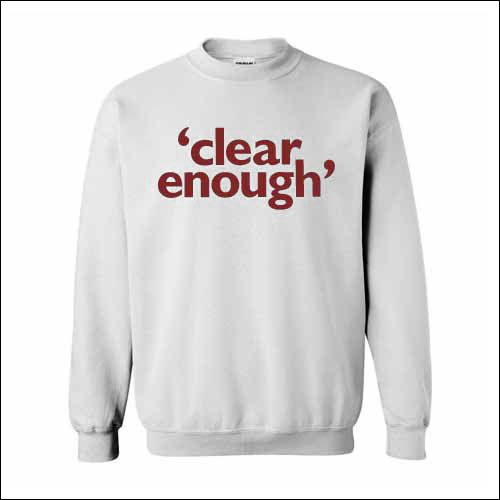 Clear Enough - Sweater
