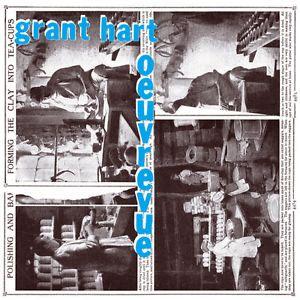 Grant Hart - Oeuvrevue LP