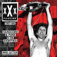 XXX Fanzine 83-88, Hardcore & Punk in the 80s Book