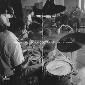 John Coltrane - Both Directions At Once. The Lost Album LP