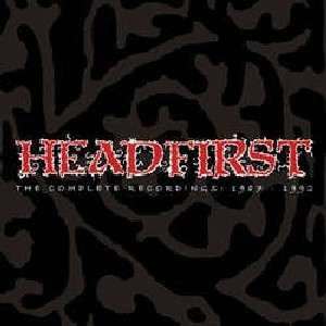 Headfirst - The Complete Recordings: 1987 - 1992 3xLP
