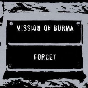 Mission Of Burma -Forget LP