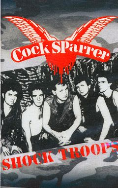Cock Sparrer - Shock Troops Tape